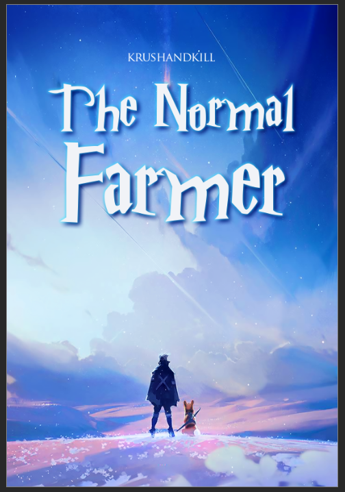 The Normal Farmer - Ongoing