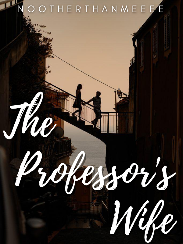 The Proffesor's Wife