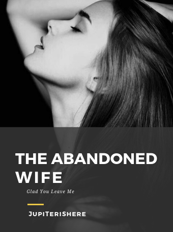 The Abandoned Wife